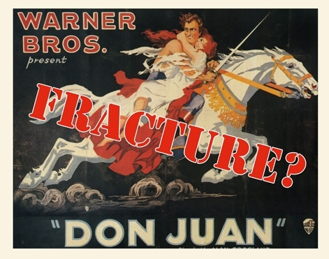 The Don Juan Fracture